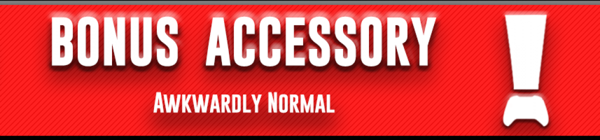Bonus Accessory