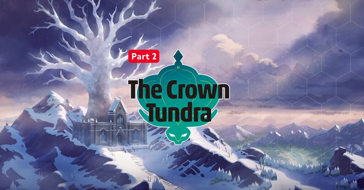 Pokemon Sword & Shield's Newest Expansion, The Crown Tundra, Arrives October22